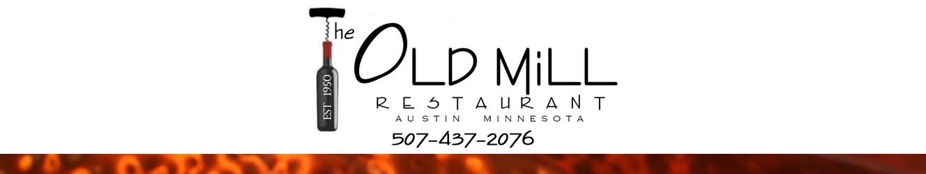 Old Mill Restaurant, Austin MN